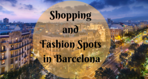 Shopping and Fashion Spots in Barcelona