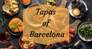 Tapas of Barcelona