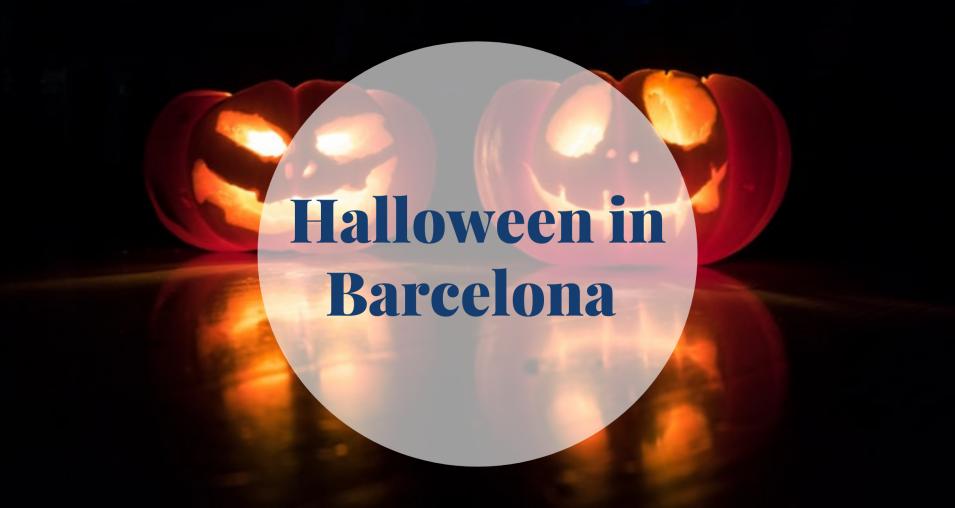 Halloween in Barcelona - Barcelona Home