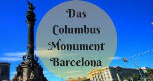 Das Columbus Monument Barcelona
