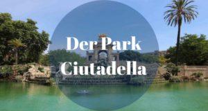 Der Park Ciutadella