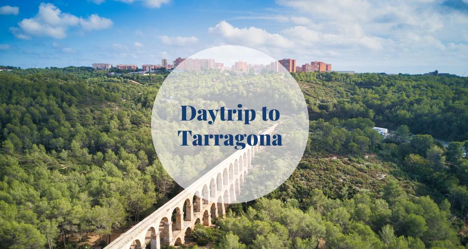 Daytrip to Tarragona Barcelona-Home