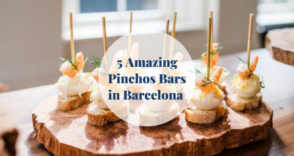 5 Amazing Pinchos Bars in Barcelona Barcelona-Home