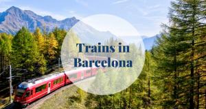 Trains in Barcelona - Barcelona Home
