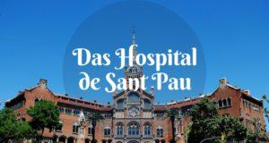 Das Hospital de Sant Pau