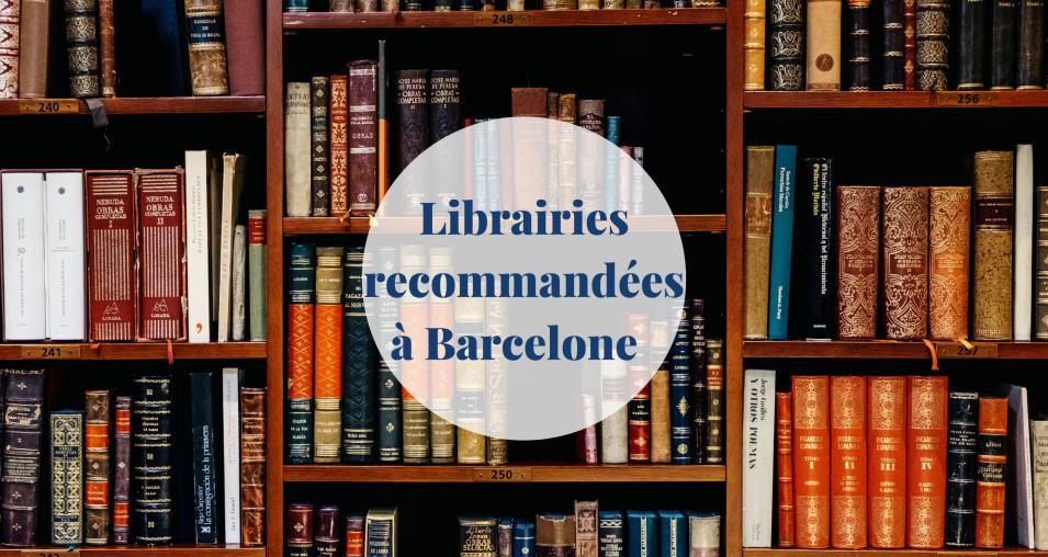 Libraires recommandées à Barcelone - Barcelona Home