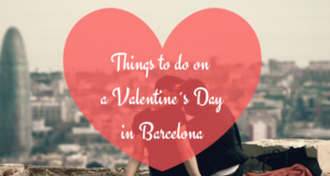 Things to do on a Valentine´s Day in Barcelona