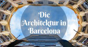 Die Architektur in Barcelona