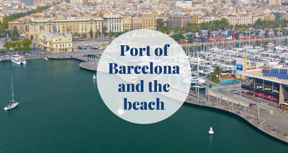 Port of Barcelona and the beach Barcelona-Home