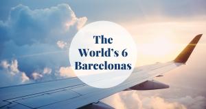 The World's 6 Barcelonas Barcelona-Home