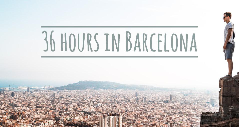 36 hours in barcelona