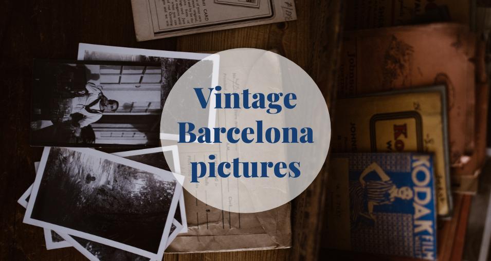 Vintage Barcelona pictures Barcelona-Home