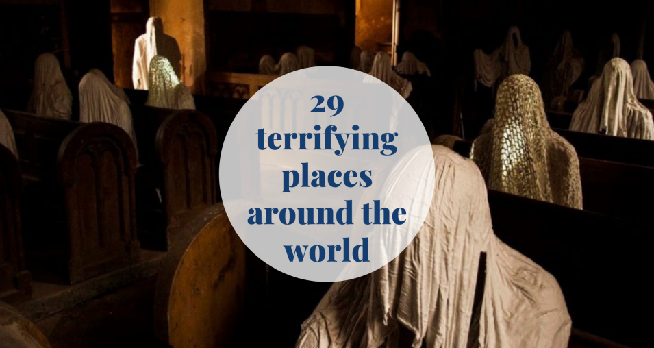 29 terrifying places around the world that will give you goosebumps! Barcelona-Home