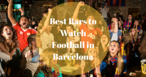 Best Bars to Watch Football in Barcelona