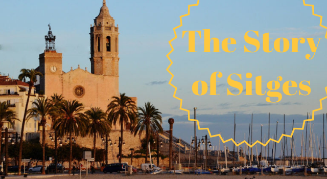 The Story of Sitges