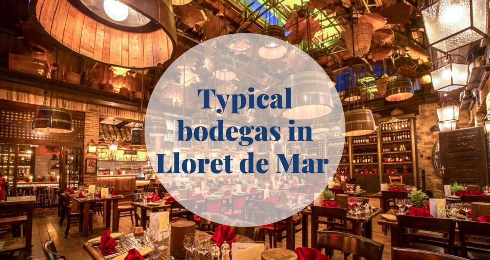 Typical bodegas in Lloret de Mar - Barcelona Home