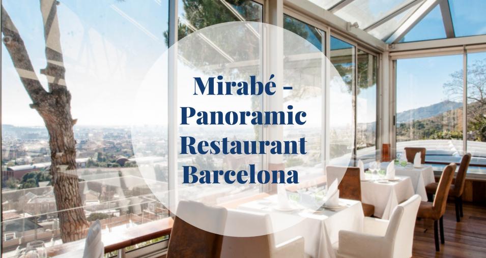 Mirabé - Panoramic Restaurant Barcelona - Barcelona Home