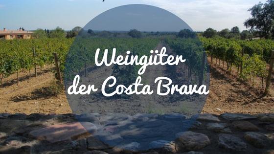 Weingüter der Costa Brava