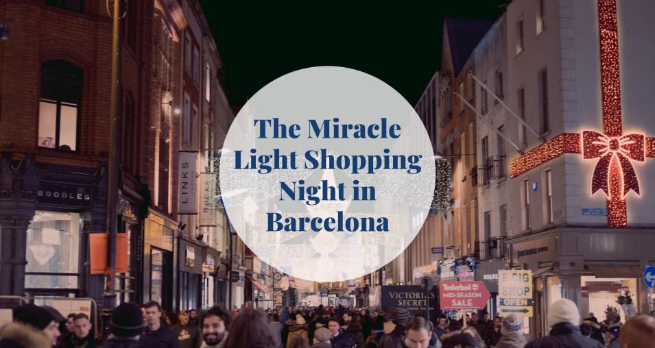 The Shopping Night Barcelona Barcelona-Home