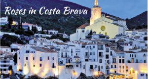 Explore Roses in Costa Brava