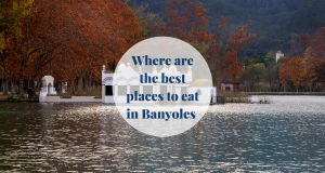Where are the best places to eat in Banyoles Barcelona-Home