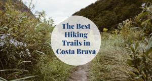The Best Hiking Trails in Costa Brava Barcelona-Home