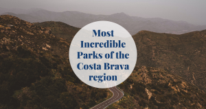 Most Incredible Parks of the Costa Brava region Barcelona-Home