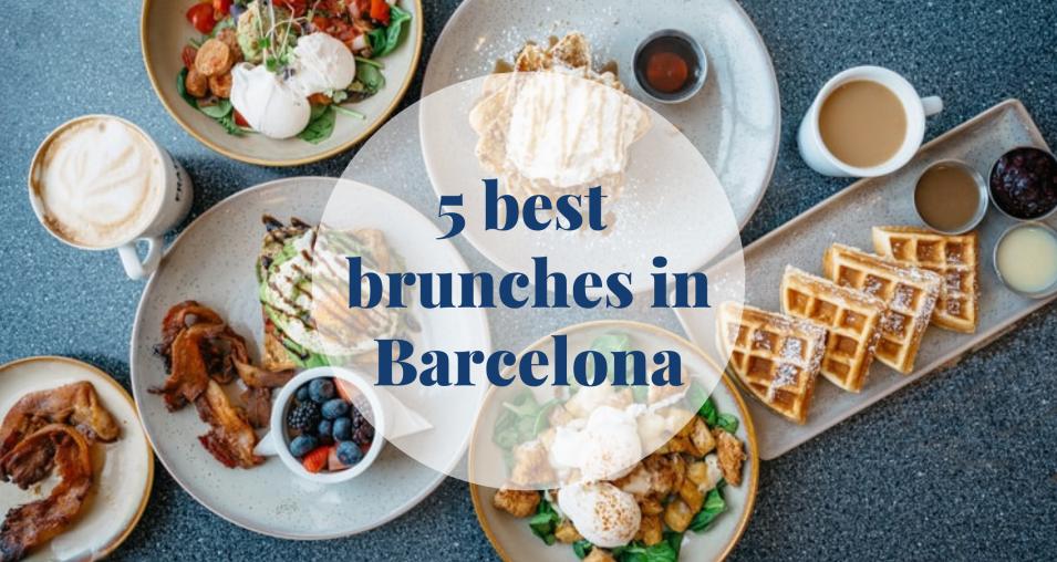 5 best brunches in Barcelona - Barcelona Home