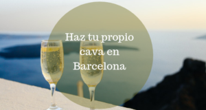 Haz tu propio cava en Barcelona