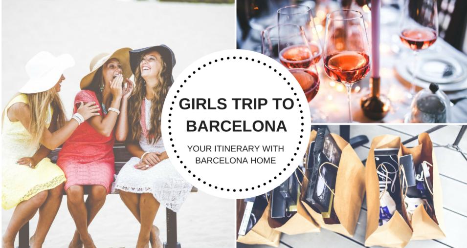 Girls trip to barcelona