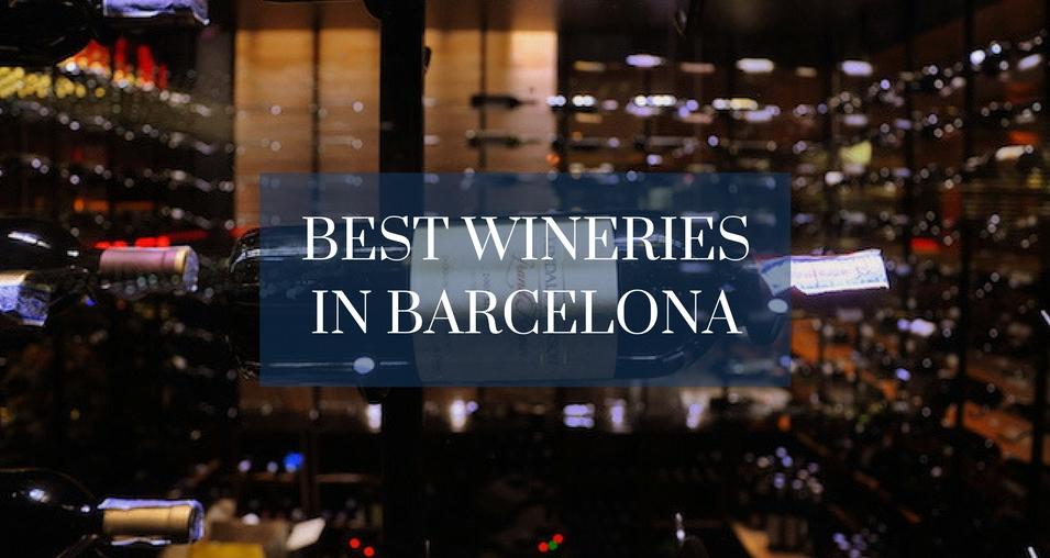Best wineries in Barcelona
