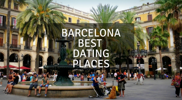 Barcelona best dating places