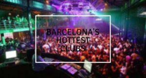 Barcelona's HottestClubs