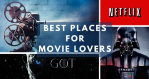 Best Places forMovie Lovers