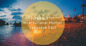 February 21st - International Mother Language Day!