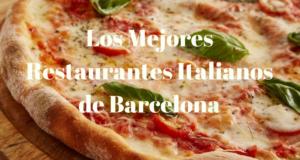 Los mejores Restaurantes Italianos de Barcelona (1)