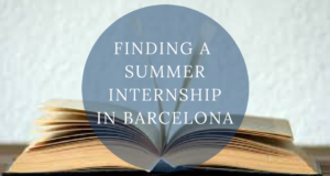 fINDING A SUMMER INTERNSHIP IN bARCELONA