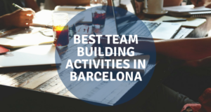 BEST TEAM BUILDING ACTIVITIES IN BARCELONA