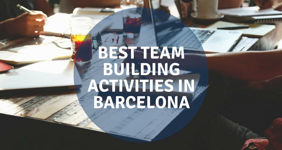 BEST TEAM BUILDING ACTIVITIES IN BARCELONA