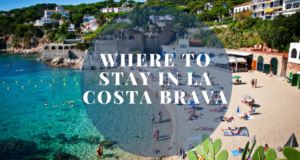 Where-to-stay-in-LA-costa-brava