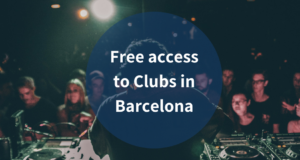 Free access to Clubs in Barcelona