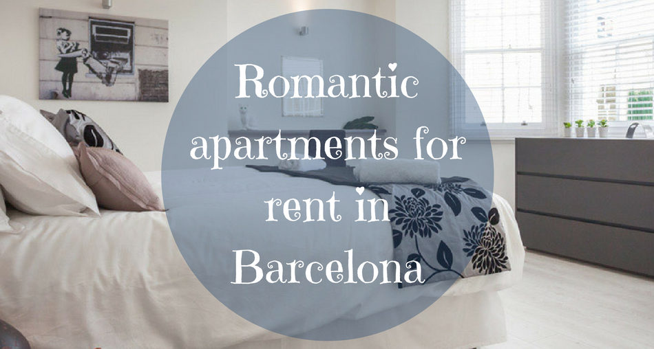 Romantic apartments for rent in Barcelona