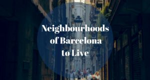 Neighbourhoods of barcelona to live