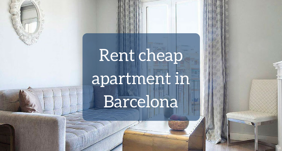 Rent cheap apartment in Barcelona