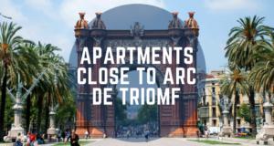 apartments close to arc de triomf