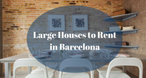 Large Houses to Rent in Barcelona