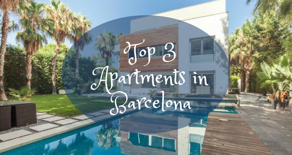 TOP 3 APARTMENTS IN BARCELONA