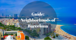 Guide: Neighborhoods of Barcelona