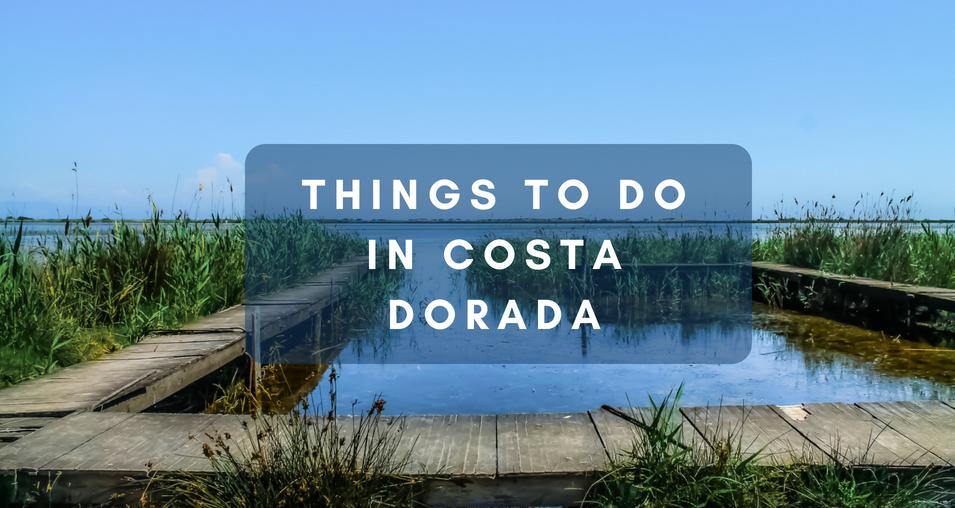 Things to Do in Costa Dorada