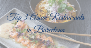 Top 3 Asian Restaurants in Barcelona